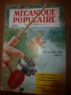 1953 MÉCANIQUE POPULAIRE:Pêche Au Lancer Léger; Comment Construire Sa Remorque De Voyage ; Etc - Technical