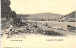 ANSEREMME  Souvenir De Dinant Le Pont D' Anseremme. - Dinant