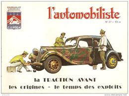 REVUE L'AUTOMOBILISTE 52 PAGES 1975 N° 37 LA TRACTION AVANT LES ORIGINES LE TEMPS DES EXPLOITS - LIRE DESCRIPTIF - Auto/Motor