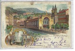 Karlsbad.  -   Gruss Aus ...  -   Litographie  1899  -   Ludwig Roth. Charlottenburg.  -   Naar  Ghistelles - Greetings From...