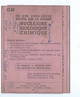 La Guerre Nucléaire-Biologique Et Chimique ( Brochure En 6 Volets Destinées Aux Miliciens) 1964 - Militaria