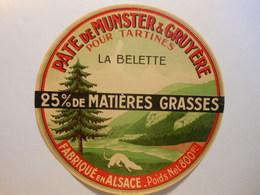 TGE68004 - étiquette De Fromage Pate De Munster Et Gruyère LA BELETTE - Alsace Bas Rhin Haut-Rhin - Fromage
