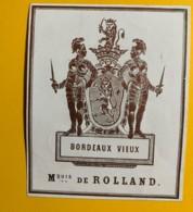 9692 - Bordeaux Vieux Marquis De Rolland - Bordeaux