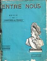"""Dunkerque 58 Revues Des Chantiers De France """"Entre Nous"""" Du Numéro 1 à 68 Sauf 10 Exemplaires Voir Description - Dunkerque"""