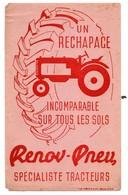 Buvard Un Rechapage Incomparable Renov-pneu Spécialiste Tracteurs - Buvards, Protège-cahiers Illustrés
