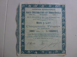 Action  Exposition Internationale Arts Décoratifs Et Industriels Paris 1925 Bon à Lot - Shareholdings