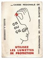 Buvard Caisse Régionale De Sécurité Sociale De Normandie Utlisez Des Lunettes De Protection - Buvards, Protège-cahiers Illustrés
