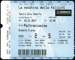 ITALIA - ROMA 2018 - TEATRO SALA UMBERTO - FLAVIO INSINNA - BIGLIETTO D'INGRESSO: LA MACCHINA DELLA FELICITA' - Tickets - Vouchers