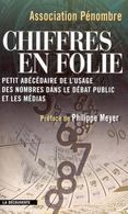 Association Pénombre - Chiffres En Folie - La Découverte - Sciences