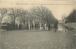 TRIEL  SUR SEINE QUAI DE LA SEINE PLACE DU MARCHE  CRUE DE JANVIER 1910 - Triel Sur Seine