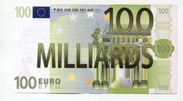 """Billet Politique De 100 Milliards D'euro """"Association Attac à Paris"""" Détournement D'une Valeur Faciale De 100€ - EURO"""