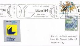 31159. Carta BARCELONA 1984. Salon LIBER 84, Viñeta, Label Y Rodillo Especial - 1931-Hoy: 2ª República - ... Juan Carlos I
