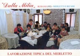Burano - Dalla Milia - Merlitti E Ricami - Lavorazione Tipica Del Merletto - Italia
