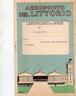 AEROPORTO  DEL  LITTORIO  , Roma  Urbe ,  Libretto  Di  Volo - Aerodromi