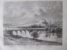 2 Gravures 1872 Antibes La Ville, Le Phare De La Garoupe Et Le Pont De La Brague  Catastrophe + Pont Provisoire - Antibes