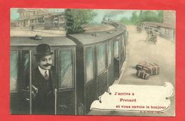 """CPA 1909  Fantaisie  """"J""""arrive à Frouard Et Vous Envoie Le Bonjour"""" Train,gare,passager - Frouard"""