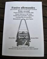 ALLEMAGNE - FUSÉES POUR BOUCHES A FEU - WWII - TOME 2 - Catalogs