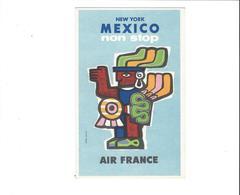 AIR FRANCE  NEW YORK MEXICO NON STOP   ***  RARE      A   SAISIR  ***** - Aviation