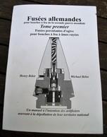 ALLEMAGNE - FUSÉES POUR BOUCHES A FEU - WWII - TOME1 - Catalogs