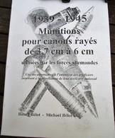 ALLEMAGNE - MUNITIONS POUR CANONS RAYES DE 3,7 à 6 Cm - WWII - - Catalogs