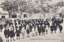 CPA Dept 83 DRAGUIGNAN Institution Jeanne D'Arc - Draguignan