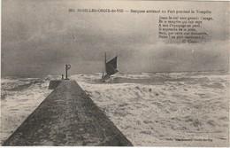 Saint Gilles - Croix De Vie - Barques Arrivant Au Port Pendant La Tempete - Texte De Chaplot - Autres Communes