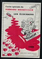 Rare // Etiquette De Vin // Hockey Sur Glace //  Chigny, Les Ecoussons, Forward Hockey-Club Morges - Etiquettes