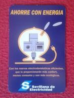 SPAIN CALENDARIO DE BOLSILLO CALENDAR BOMBILLA LIGHTBULB LUZ ELÉCTRICA AMPOULE LIGHT BULB AHORRE CON ENERGÍA, SEVILLANA - Tamaño Pequeño : 1991-00