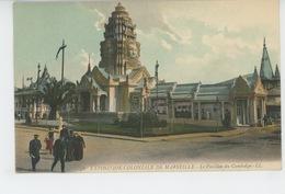 ASIE - CAMBODGE - EXPOSITION NATIONALE ET COLONIALE DE MARSEILLE 1922 - Le Pavillon Du Cambodge - Cambodia