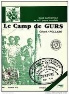 Club Marcophile De La Seconde Guerre Mondiale - Le Camp De Gurs - Gérard Apollaro ( + Compléments) - Military Mail And Military History
