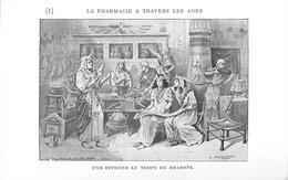 PHARMACIEN  - PHARMACIE - THEME; LA PHARMACIE à TRAVERS LES ÂGES - UNE OFFICINE AU TEMPS DE RAMSES -TRES BEL ETAT - Santé