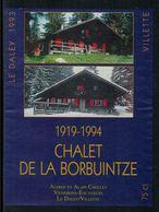 Rare // Etiquette De Vin // Montagne // Villette, Chalet De La Borbuintze - Montagnes