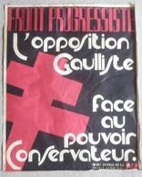De Gaulle - Front Progressiste D' Opposition Gaulliste - 1969 - 63 X 50 Cm - F J P (front Des Jeunes Progressistes) - Posters