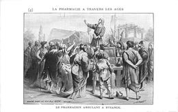 PHARMACIE  - PHARMACIEN- THEME; LA PHARMACIE à TRAVERS LES ÂGES - LE PHARMACIEN AMBULANT à BYZANCE -TRES BEL ETAT - Santé