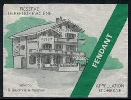 Rare // Etiquette De Vin // Montagne // Fendant, Le Refuge D'Evolène - Montagnes