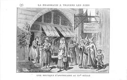 PHARMACIE  - PHARMACIEN- THEME; LA PHARMACIE à TRAVERS LES ÂGES - UNE BOUTIQUE D' APOTHICAIRES AU XV° -TRES BEL ETAT - Santé