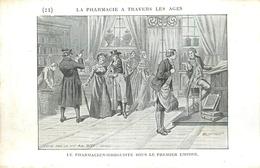 PHARMACIE  - PHARMACIEN- THEME; LA PHARMACIE à TRAVERS LES ÂGES - PHARMACIEN DROGUISTE  PREMIER EMPIRE -TRES BEL ETAT - Santé