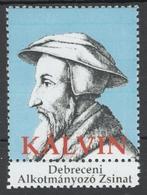 John Calvin Reformed Church Protestant Reformation Label Vignette Cinderella DEBRECEN Synod 2010's - MNH - Christentum