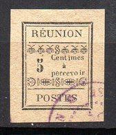 Col11    Reunion Taxe  N° 1 Oblitéré  Cote  25,00 Euros - Réunion (1852-1975)