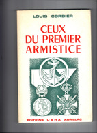 Ceux Du Premier Armistice, Louis Cordier. Armée D'Orient 119 Pages1918. Souvenirs D'un Marsouin De La Division Pruneau - Livres