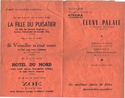 Programme Du Cinéma Cluny - Palace, 14 Au 20 Juillet 1954, Fanfan La Tulipe, La Fille Du Puisatier, Hôtel Du Nord, ... - Programmes
