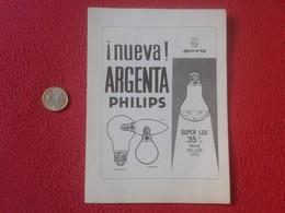 RECORTE DE PRENSA REVISTA LAMPE BOMBILLA LIGHTBULB LUZ ELÉCTRICA AMPOULE LIGHT BULB ENERGÍA BOMBILLAS PHILIPS ARGENTA VE - Publicidad