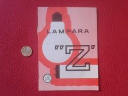 RECORTE DE PRENSA REVISTA LAMPE BOMBILLA LIGHTBULB LUZ ELÉCTRICA AMPOULE LIGHT BULB ENERGÍA BOMBILLAS LÁMAPRA Z VER FOTO - Publicidad