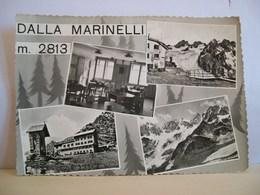 1961 - Sondrio - Chiesa In Valmalenco - Rifugio Capanna Dalla Marinelli Club Alpino Italiano Sez. Valtellinese - Vedute - Sondrio