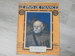 PAYS DE FRANCE N°92.  13 JUILLET 1916. GENERAL WILLEMANS. CHEF ETAT MAJOR BELGE. - Magazines & Papers