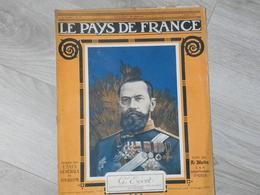 PAYS DE FRANCE N°94.  3 AOUT 1916. GENERAL EVERT COMMANDANT CHEF DES ARMEE RUSSES DU CENTRE. - Magazines & Papers