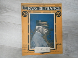 PAYS DE FRANCE N°97.  24 AOUT 1916. GENERAL FAYOLLE. - Magazines & Papers