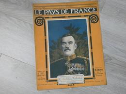 PAYS DE FRANCE N°98.  31 AOUT 1916. GENERAL SIRBROBERTSON CHEF ETAT MAJOR GENERAL BRITANNIQUE - Magazines & Papers