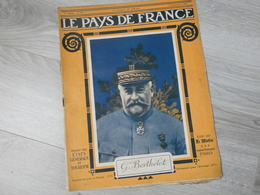 PAYS DE FRANCE N°98.  31 AOUT 1916. GENERAL BERTLELOT. - Magazines & Papers