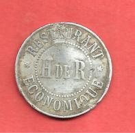 "JETON * RESTAURANT * ECONOMIQUE * H De R , "" 10 "" - Monetary / Of Necessity"
